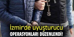 İzmir'de uyuşturucu operasyonları düzenlendi!