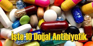 İşte 10 Doğal Antibiyotik