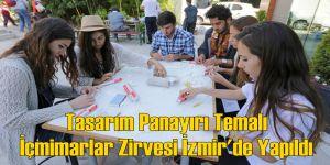 Tasarım Panayırı Temalı İçmimarlar Zirvesi İzmir'de Yapıldı