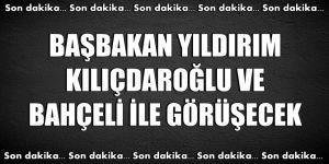 Başbakan, Kılıçdaroğlu ve Bahçeli ile görüşecek