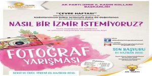 AK Parti İzmir İl Kadın Kolları'ndan Fotoğraf Yarışması