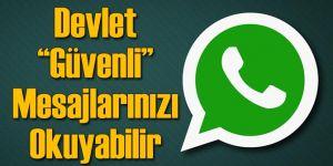 Devlet Şifrelenmiş WhatsApp Mesajlarınızı Okuyabilir