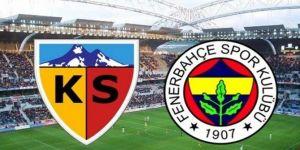 Kayserispor: 4 - 1 Fenerbahçe