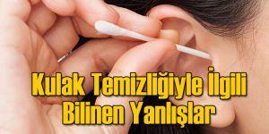 Kulak Temizliğiyle İlgili Bilinen Yanlışlar