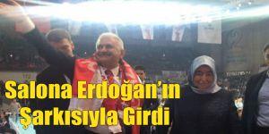 Binali Yıldırım Salona Erdoğan Şarkısıyla Girdi