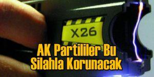 AK Partililer Bu Silahla Korunacak