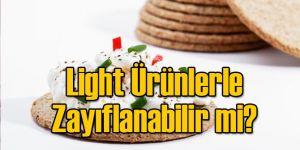 Light Ürünlerle Zayıflanabilir mi?