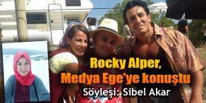 Rocky Alper, Medya Ege'ye konuştu