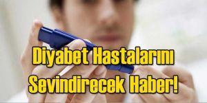 Diyabet Hastalarını Sevindirecek Haber!