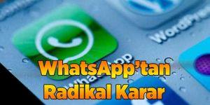 WhatsApp'tan Radikal Karar
