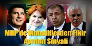 MHP'de Muhaliflerden Fikir Ayrılığı Sinyali