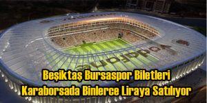 Vodafone Arenadaki İlk Maçın Biletleri Karaborsa Oldu