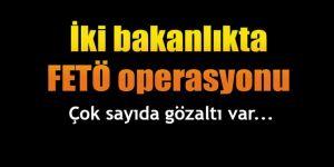 Bakanlıklarda FETÖ operasyonu: Çok sayıda gözaltı var...