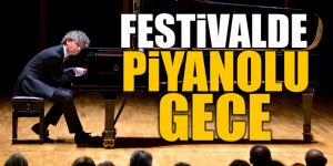 FESTİVAL'DE PİYANOLU GECE