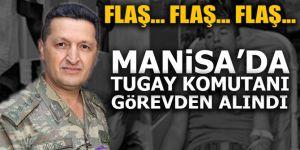 Flaş... Manisa'da Tugay Komutanı görevden alındı