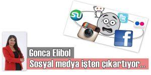 Sosyal Medya İşten Çıkartıyor; Hapse Attırıyor
