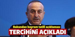 Kurban Bayramı tatili ile ilgili Bakan Çavuşoğlu'ndan açıklama