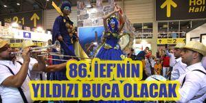 86. İzmir Enternasyonal Fuarı'nın yıldızı Buca olacak