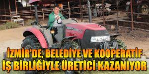 İZMİR'DE, BELEDİYE VE KOOPERATİF İŞ BİRLİĞİYLE ÜRETİCİ KAZANIYOR