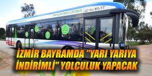 """İzmir bayramda """"yarı yarıya indirimli"""" yolculuk yapacak"""