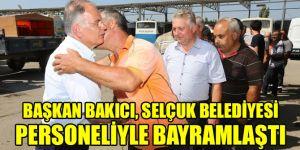 Başkan Bakıcı, Selçuk Belediyesi personeliyle bayramlaştı