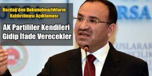 Bekir Bozdağ: AK Partili Vekiller Kendi İstekleriyle İfade Verecek