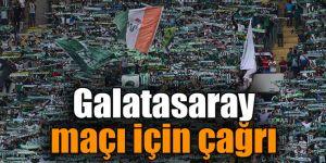 Galatasaray maçı için çağrı