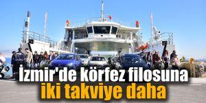 İzmir'de körfez filosuna iki takviye daha