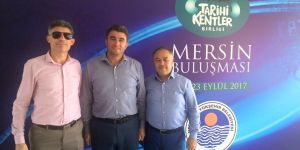 Başkan Tosun, Tarihi Kentler Birliği Mersin Buluşması'na Katıldı