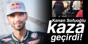 Kenan Sofuoğlu kaza geçirdi!