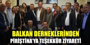 Balkan derneklerinden Başkan Piriştina'ya teşekkür ziyareti