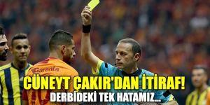 Cüneyt Çakır'dan itiraf etti!