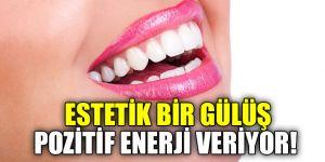 Estetik bir gülüş insanlara pozitif enerji veriyor