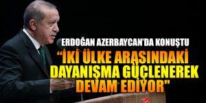 """""""Türkiye-Azerbaycan dayanışması güçlenerek devam ediyor"""""""