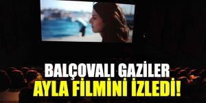 Balçovalı Gaziler Ayla filmini izledi