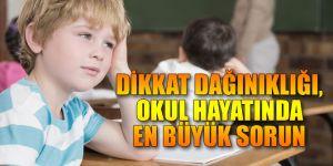 Dikkat Dağınıklığı, Okul Hayatında Büyük Sorun Oluyor
