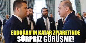 Erdoğan'ın Katar ziyaretinde sürpriz görüşme