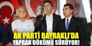AK Parti Bayraklı'da yaprak dökümü devam ediyor