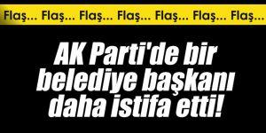 AK Parti'de bir belediye başkanı daha istifa etti!