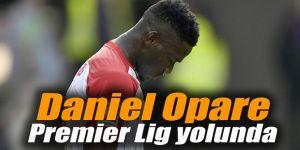 Daniel Opare Premier Lig yolunda