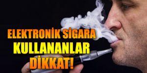 Elektronik sigarada da kanserojen madde var!