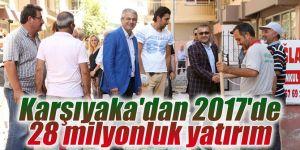 Karşıyaka'dan 2017'de 28 milyonluk yatırım