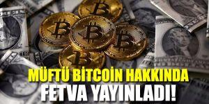 Müftü Bitcoin hakkında fetva yayınladı...