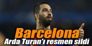 Barcelona Arda Turan'ı resmen sildi
