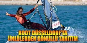 BOOT DÜSSELDORF'TA ÜNLÜLERDEN GÖNÜLLÜ TANITIM