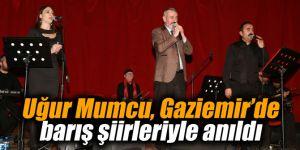 Uğur Mumcu, Gaziemir'de barış şiirleriyle anıldı