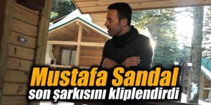 Mustafa Sandal son şarkısını kliplendirdi