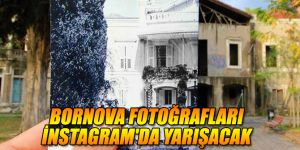 Bornova fotoğrafları İnstagram'da yarışacak