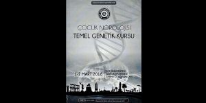 """Ege Üniversitesi'nde """"Çocuk Nörolojisi Temel Genetik Kursu"""" düzenlenecek"""
