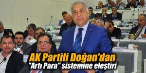 "AK Partili Doğan'dan ""Artı Para"" sistemine eleştiri"